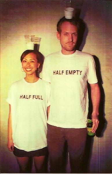 Half Full & Half Empty